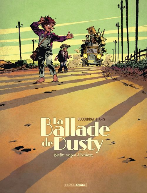 La ballade de Dusty - Tome 1 - Bertha wagons à bestiaux  - Aurélien Ducoudray