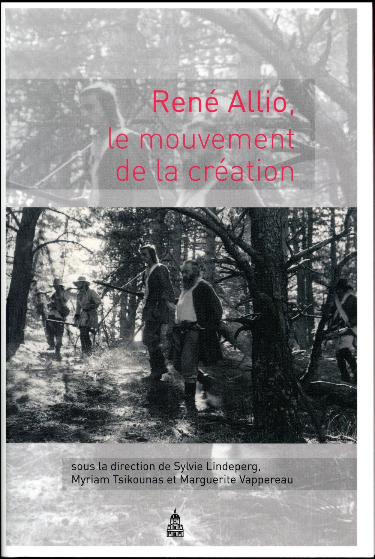 René Allio, le mouvement de la création