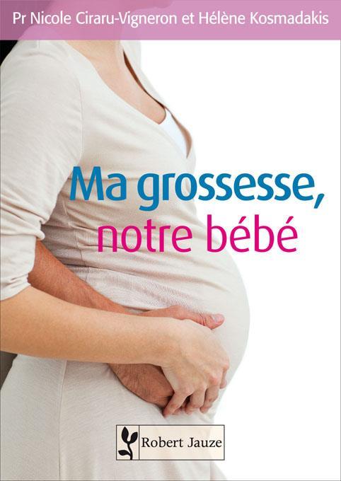 Ma grossesse notre bebe