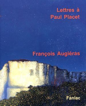Lettres à Paul Placet