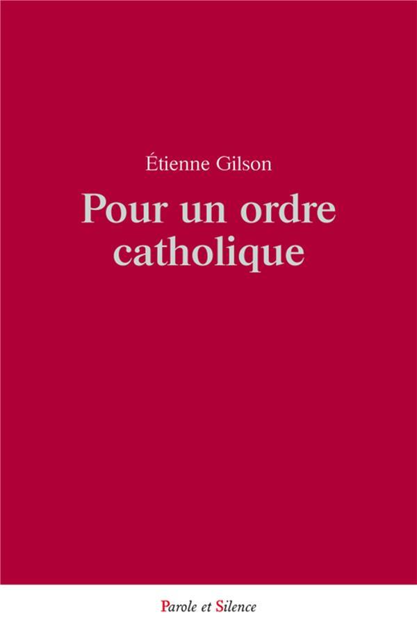 Pour un ordre catholique