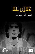 Vente Livre Numérique : El Diez  - Marc Villard