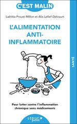 Vente Livre Numérique : L'Alimentation anti-inflammatoire, c'est malin  - Alix Lefief-Delcourt - Laëtitia Proust-Millon