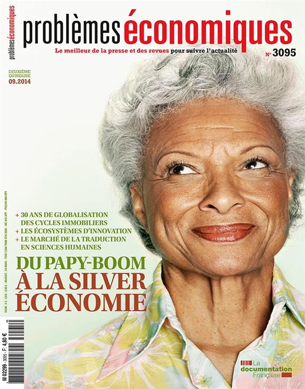 Problemes Economiques T.3095; Du Papy-Boom A La Silver Economie