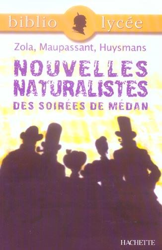 COLLECTIF+BING-G - BIBLIOLYCEE - NOUVELLES NATURALISTES DES SOIREES DE MEDAN, EMILE ZOLA, GUY DE MAUPASSANT, JORIS-KARL