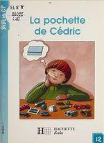 La Pochette de Cédric  - Martine Géhin