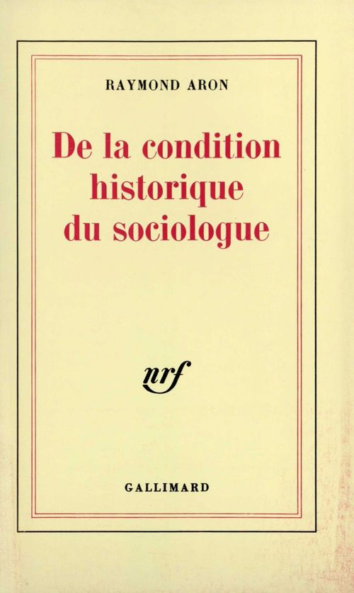 De la condition historique du sociologue