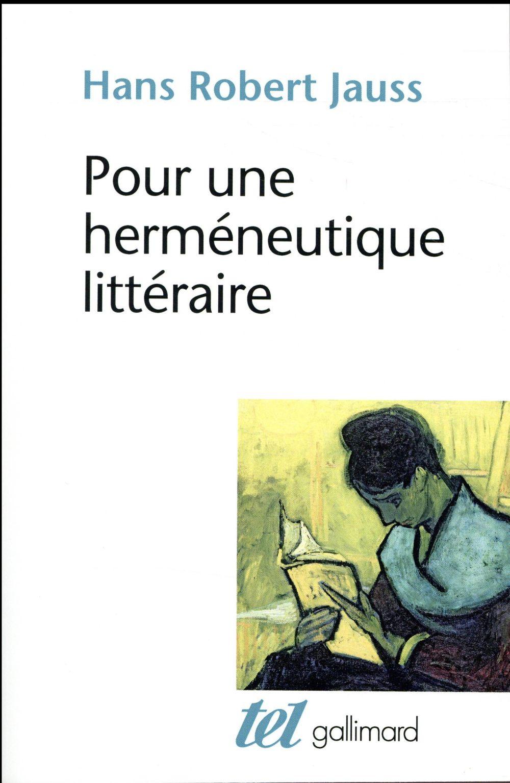 Pour une herméneutique littéraire