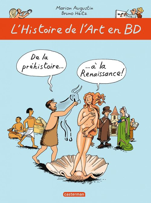 de la Préhisoire... à la Renaissance !