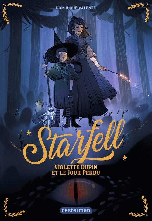 Starfell - t01 - violette dupin et le jour perdu