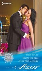 Vente EBooks : Entre les bras d'un milliardaire  - Robyn Donald