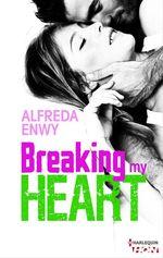 Vente Livre Numérique : Breaking My Heart  - Alfreda Enwy