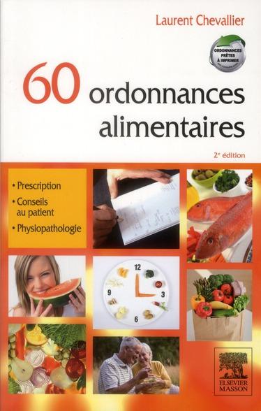 60 Ordonnances Alimentaires (2e Edition)