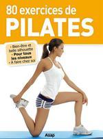 Vente Livre Numérique : 80 exercices de Pilates  - Sophie Godard - Sandrine COUCKE-HADDAD