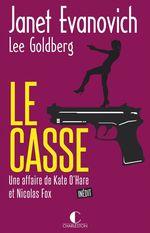 Le Casse  - Lee Goldberg - Janet EVANOVICH