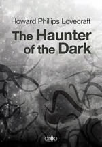 Vente EBooks : The Haunter of the Dark  - Howard Phillips LOVECRAFT