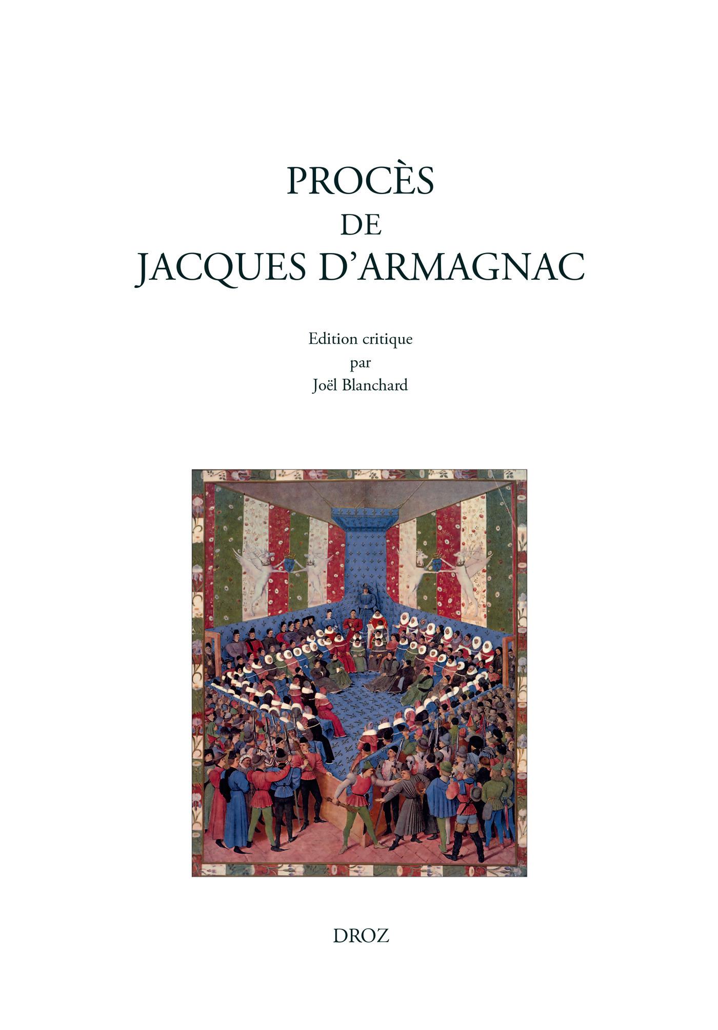 proces de jacques d'armagnac, d'apres le ms. 2000 de la bibliotheque sainte-genevieve