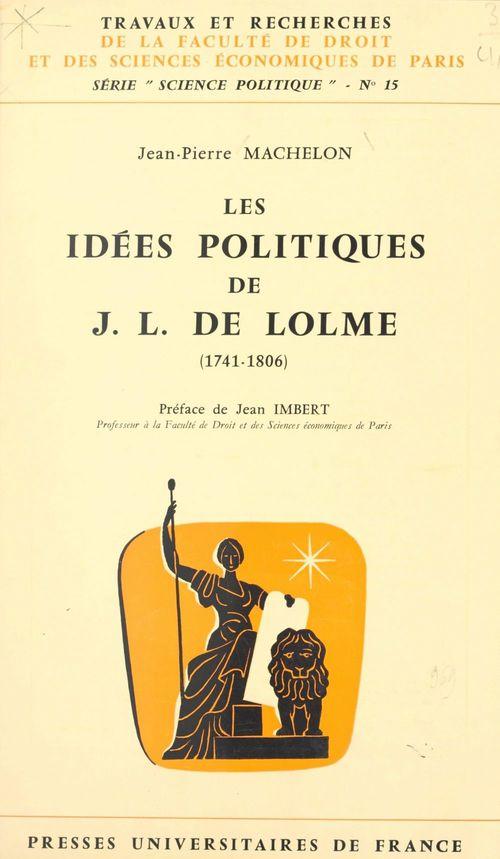 Les idées politiques de J.-L. de Lolme
