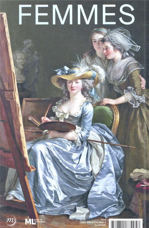 Peintres femmes 1780-1830, naissance d'un combat