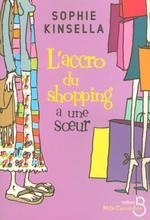 Vente Livre Numérique : L'Accro du shopping a une soeur  - Sophie Kinsella