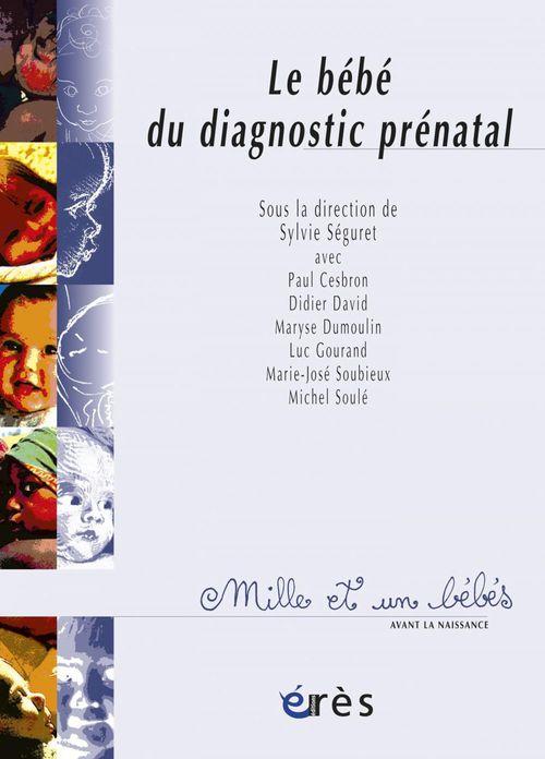 le bébé du diagnostic prénatal