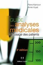 Guide des analyses médicales à l'usage des patients (3e édition)