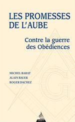 Vente EBooks : Les promesses de l'aube  - Alain Bauer - Michel Barat
