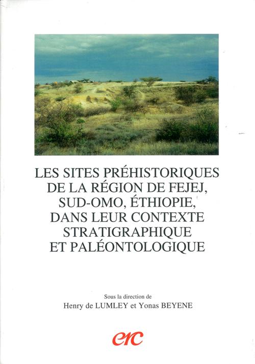 Les sites prehistoriques de la region de fejej, sud-omo, ethiopie, dans leur con