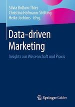 Data-driven Marketing  - Silvia Bo?Ow-Thies - Christina Hofmann-Stolting - Silvia Boßow-Thies - Heike Jochims