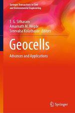 Geocells  - T. G. Sitharam - Sreevalsa Kolathayar - Amarnath M. Hegde