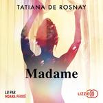 Vente AudioBook : Madame  - Tatiana de Rosnay
