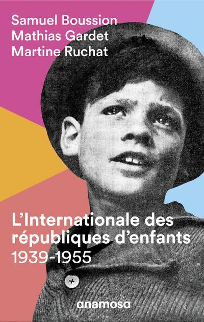 L'internationale des républiques d'enfants, 1939-1955