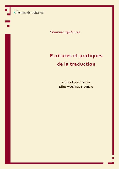 Écritures et pratiques de la traduction