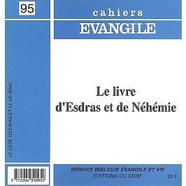Cahiers evangile numero 95 le livre d'esdras et de nehemie