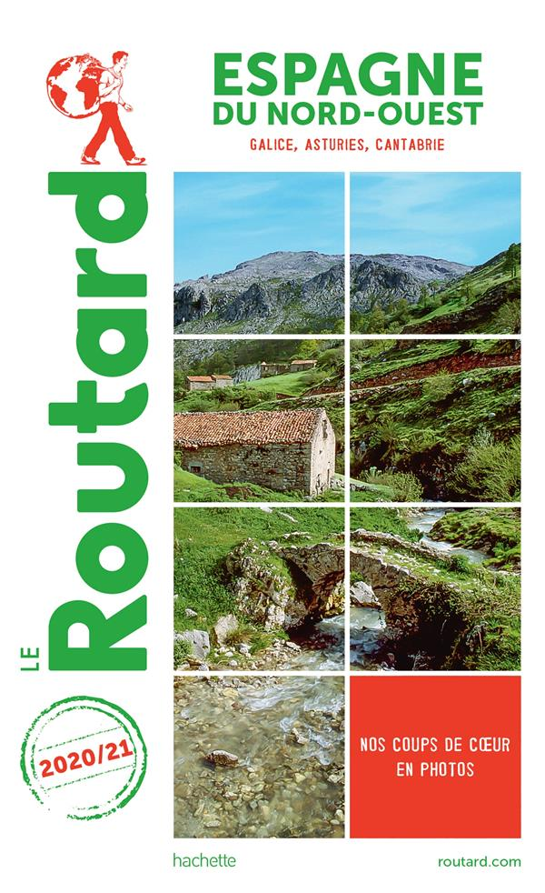 Guide du Routard ; Espagne du nord-ouest ; Galice, Asturies, Cantabrie (édition 2020/2021)