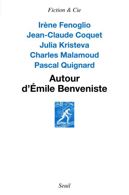 Autour d'Emile Benveniste ; sur l'écriture