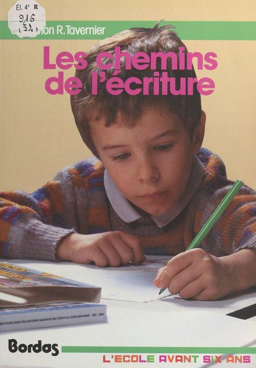 Les chemins de l'ecriture - maternelle