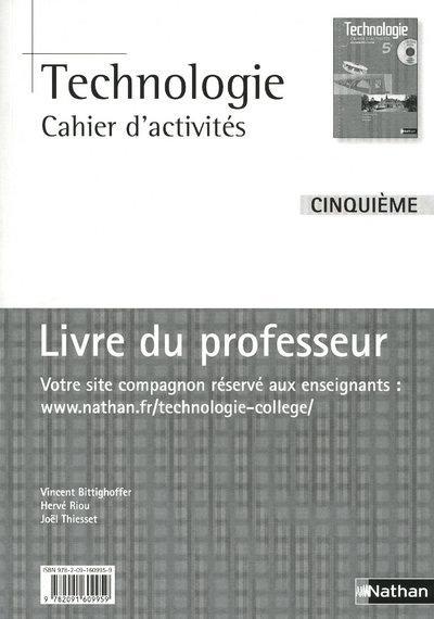 Technologie ; 5eme ; Cahier D'Activites ; Livre Du Professeur (Edition 2010)