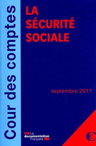 La sécurité sociale ; septembre 2011