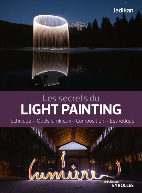 Les secrets du light painting