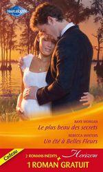 Vente Livre Numérique : Le plus beau des secrets - Un été à Belles Fleurs - Un patron de charme  - Jessica Hart - Rebecca Winters - Raye Morgan