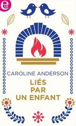 Vente EBooks : Liés par un enfant  - Caroline Anderson