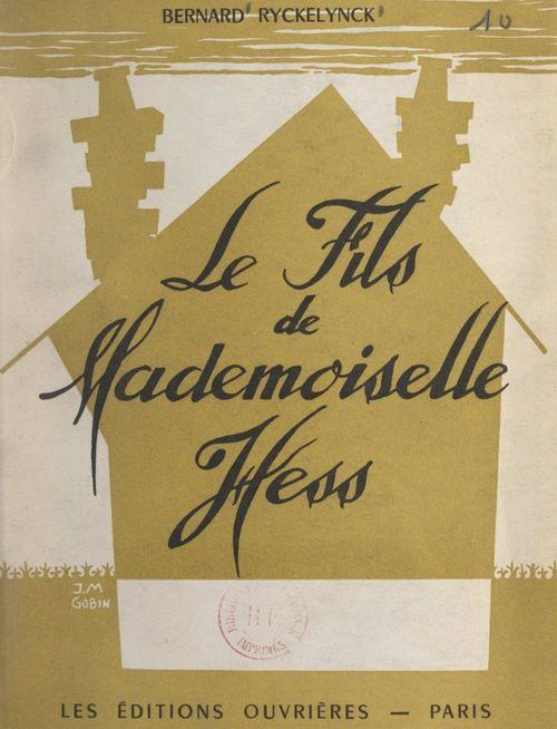 Le fils de Mademoiselle Hess