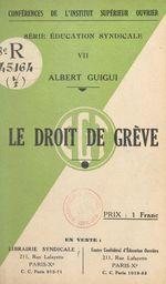 Vente EBooks : Le droit de grève  - Albert Guigui