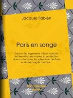 Vente EBooks : Paris en songe  - Jacques Fabien