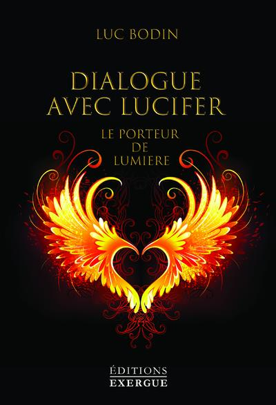 dialogue avec Lucifer, le porteur de lumière
