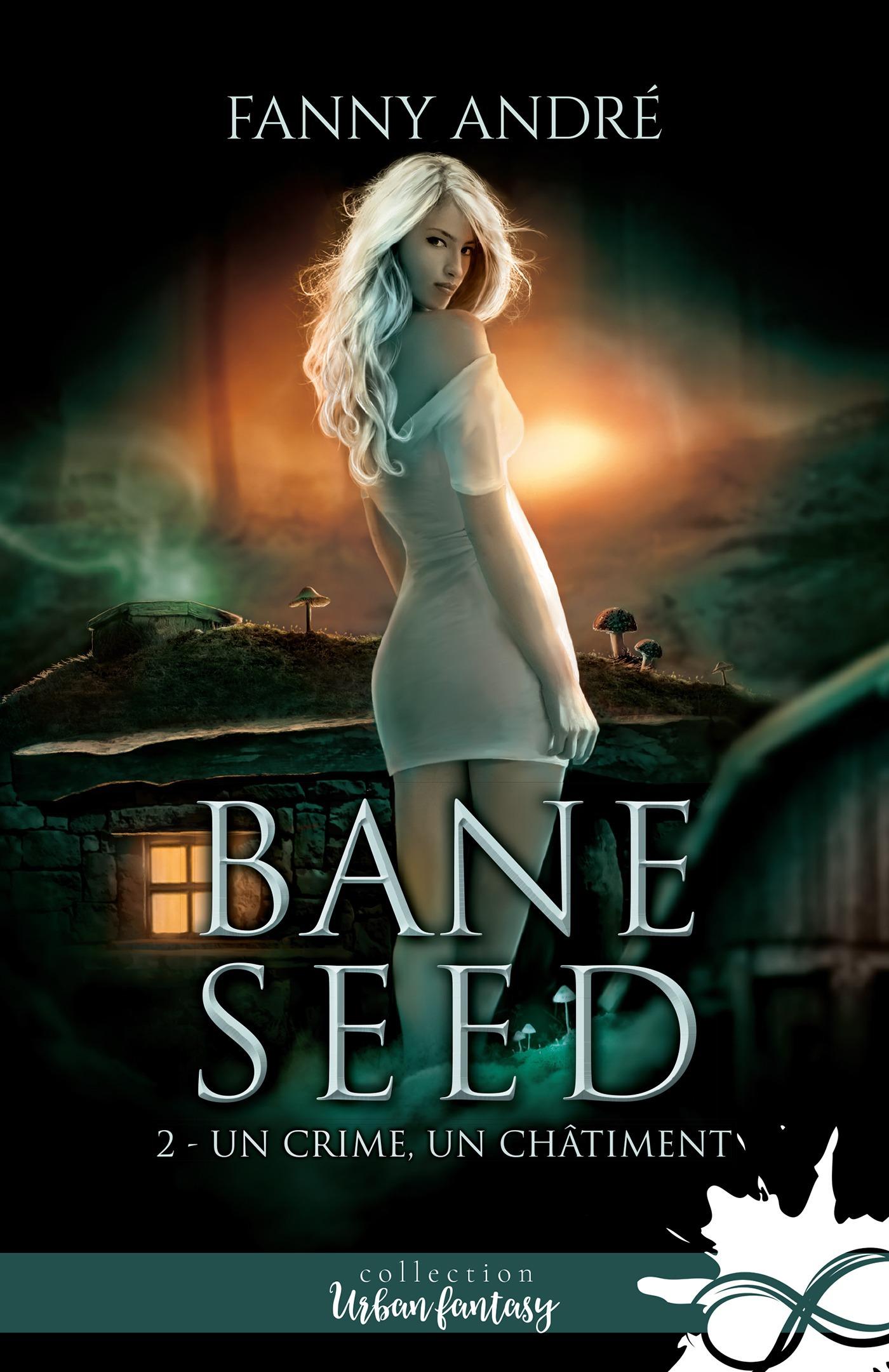 Bane Seed t.2 ; un crime, un châtiment