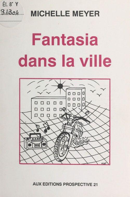 Fantasia dans la ville