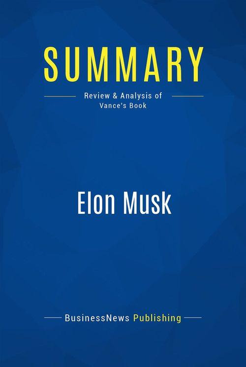 Summary: Elon Musk