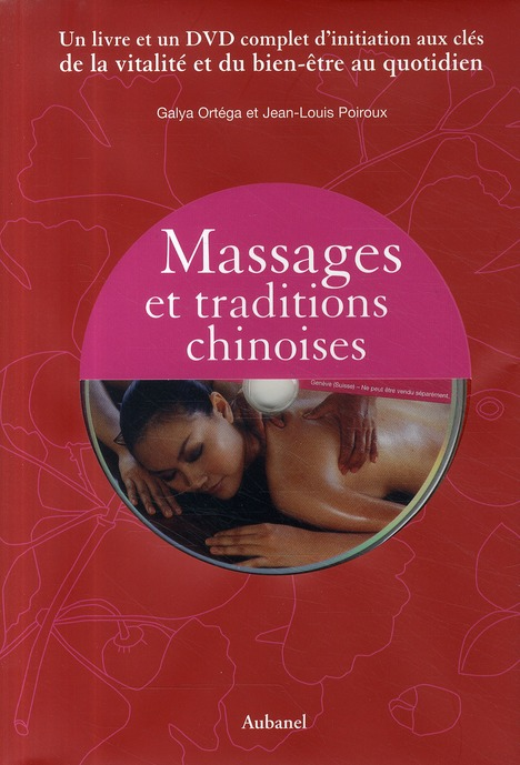 Massages et traditions chinoises ; coffret